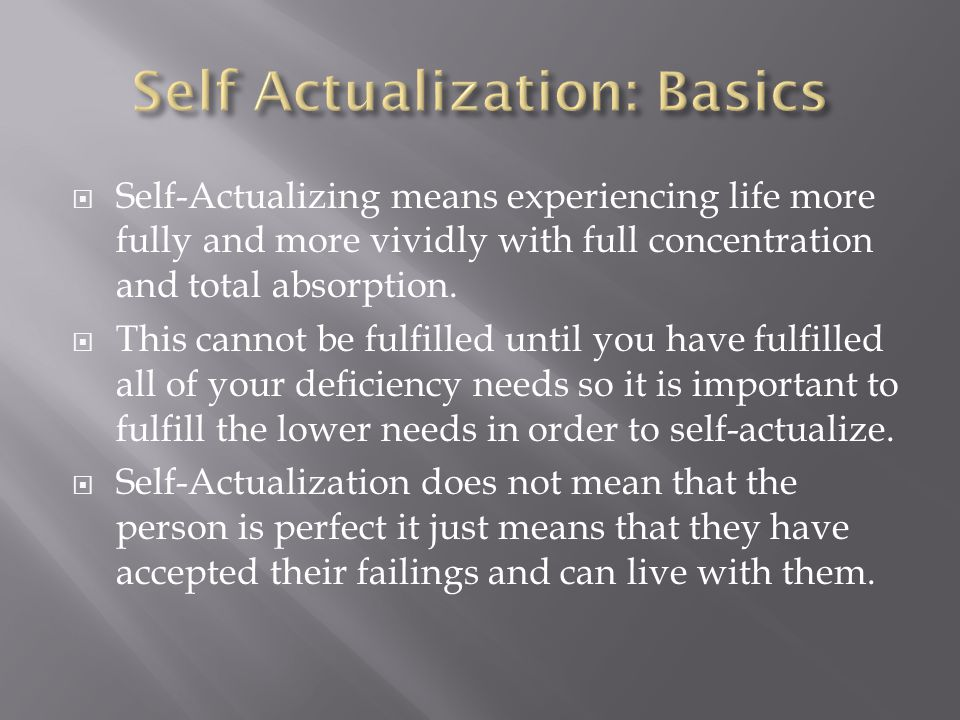 Self Actualization: Basics