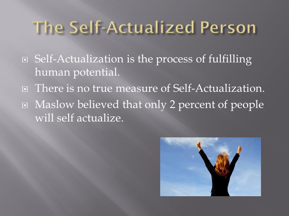 The Self-Actualized Person