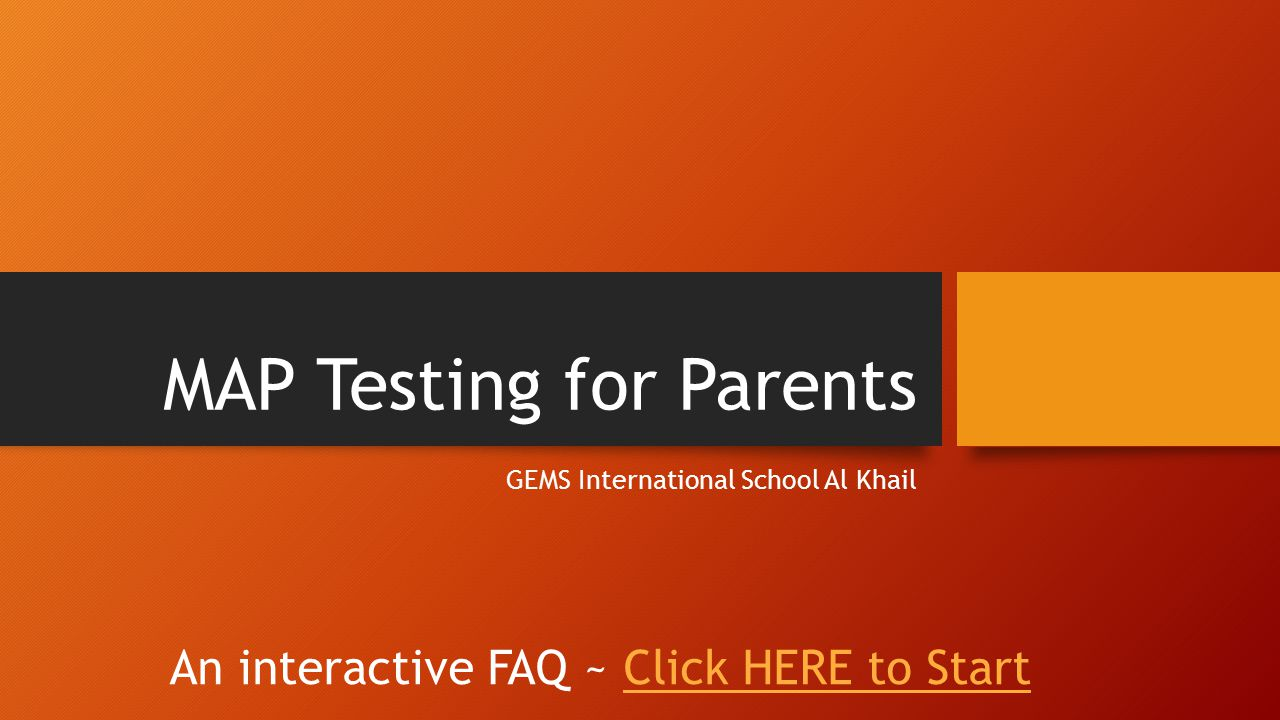 MAP Testing For Parents Ppt Download - Map testing