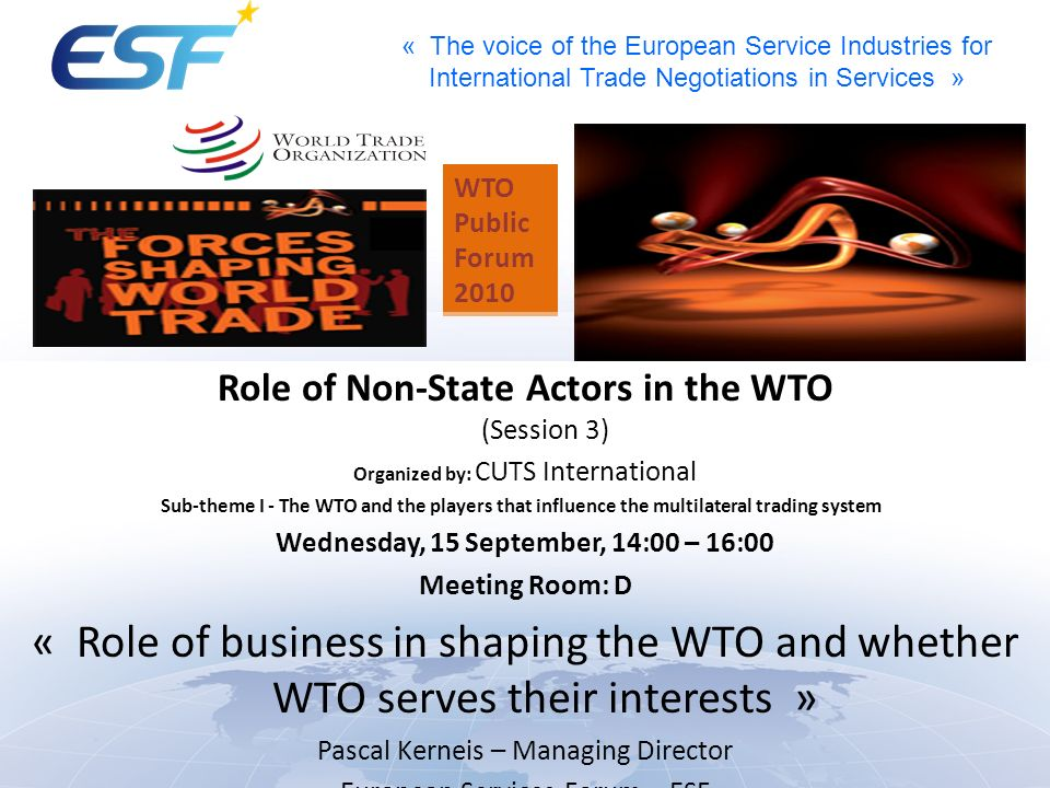 WTO Public. Forum Role of Non‑State Actors in the WTO (Session 3) Organized by: CUTS International.