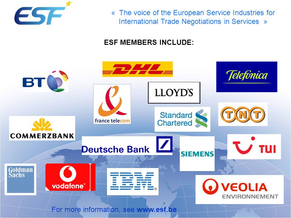 ESF MEMBERS INCLUDE: For more information, see