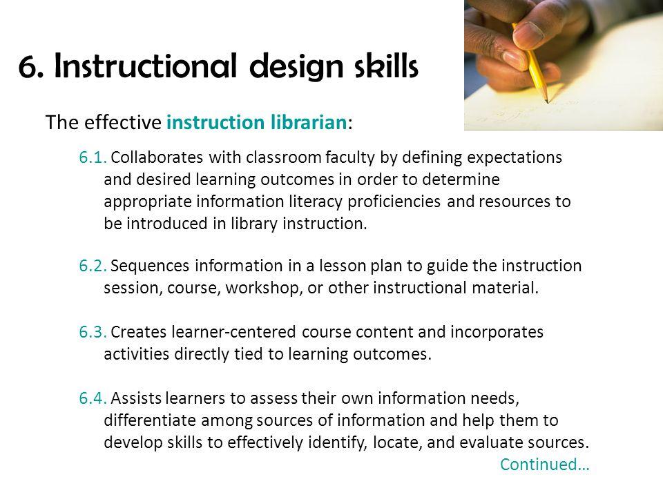 6. Instructional design skills