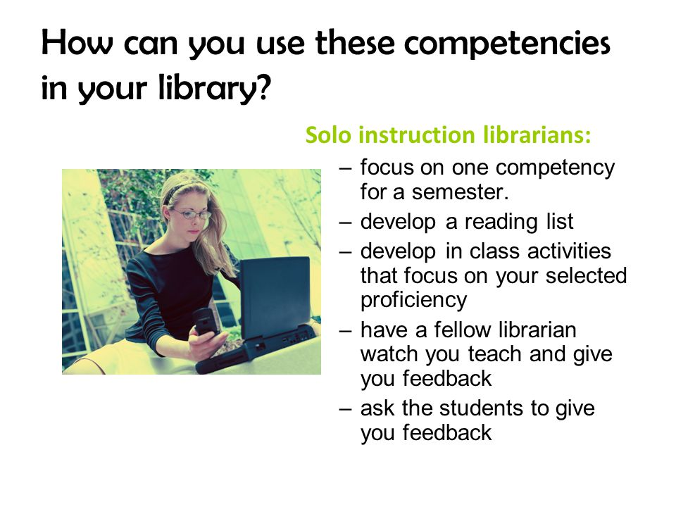 How can you use these competencies in your library