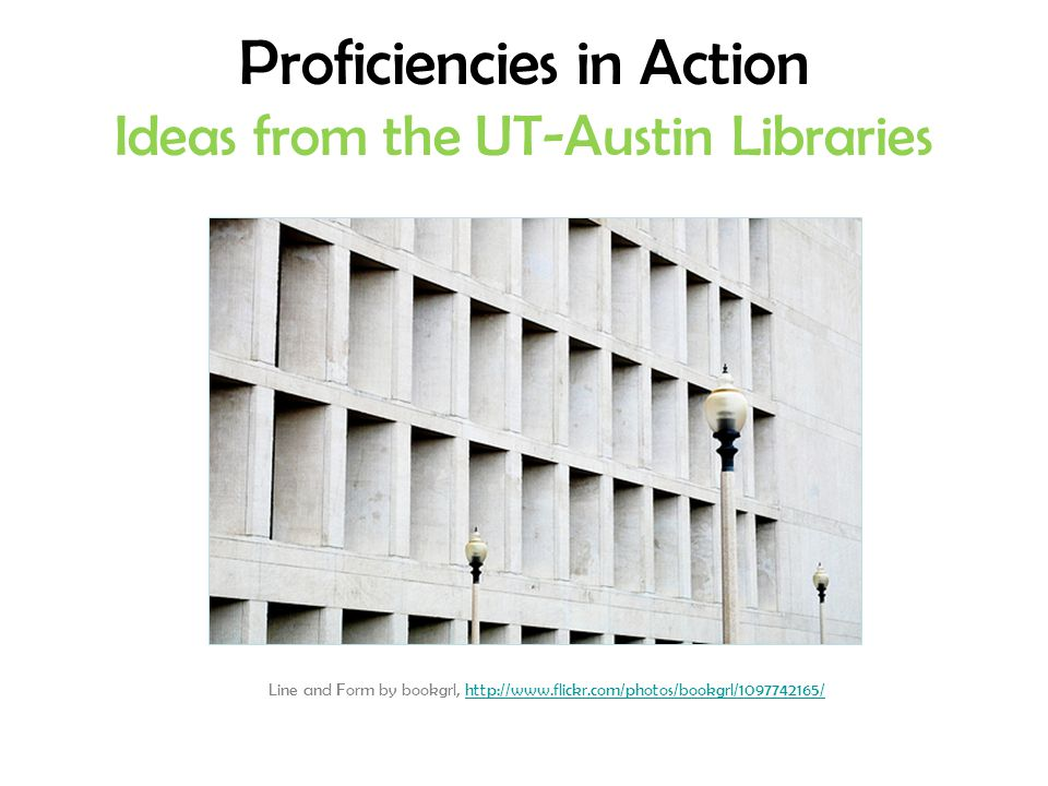 Proficiencies in Action Ideas from the UT-Austin Libraries