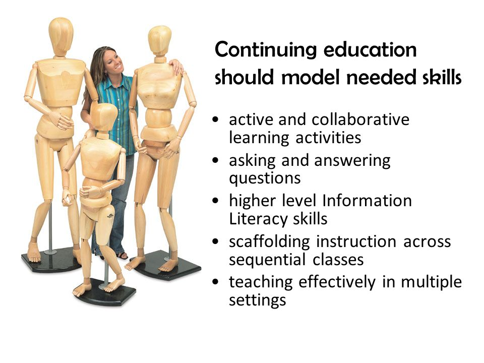 Continuing education should model needed skills