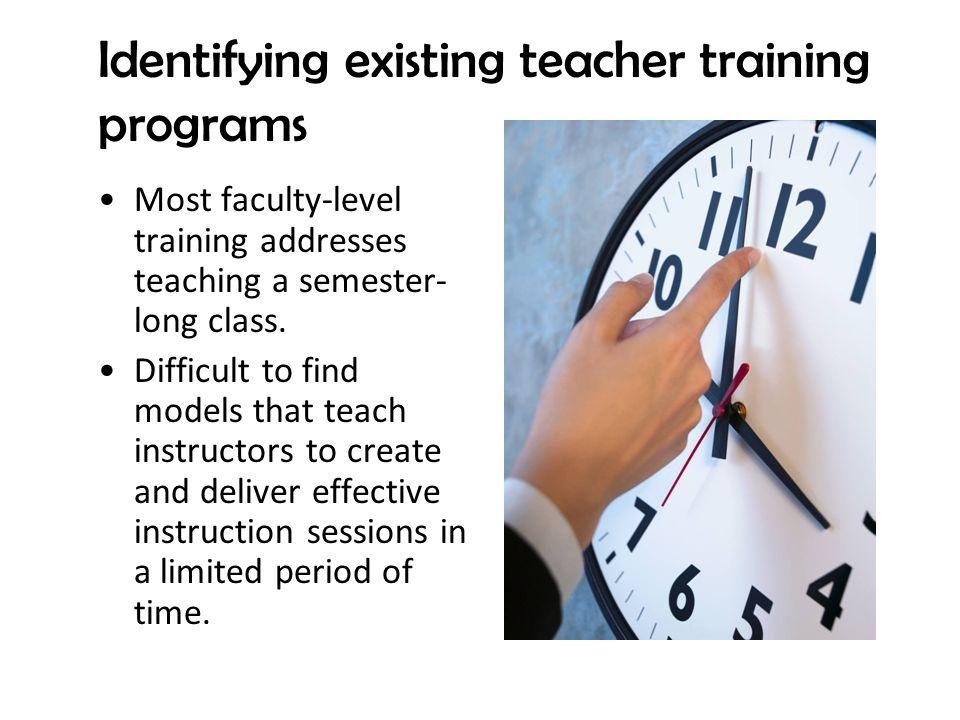 Identifying existing teacher training programs