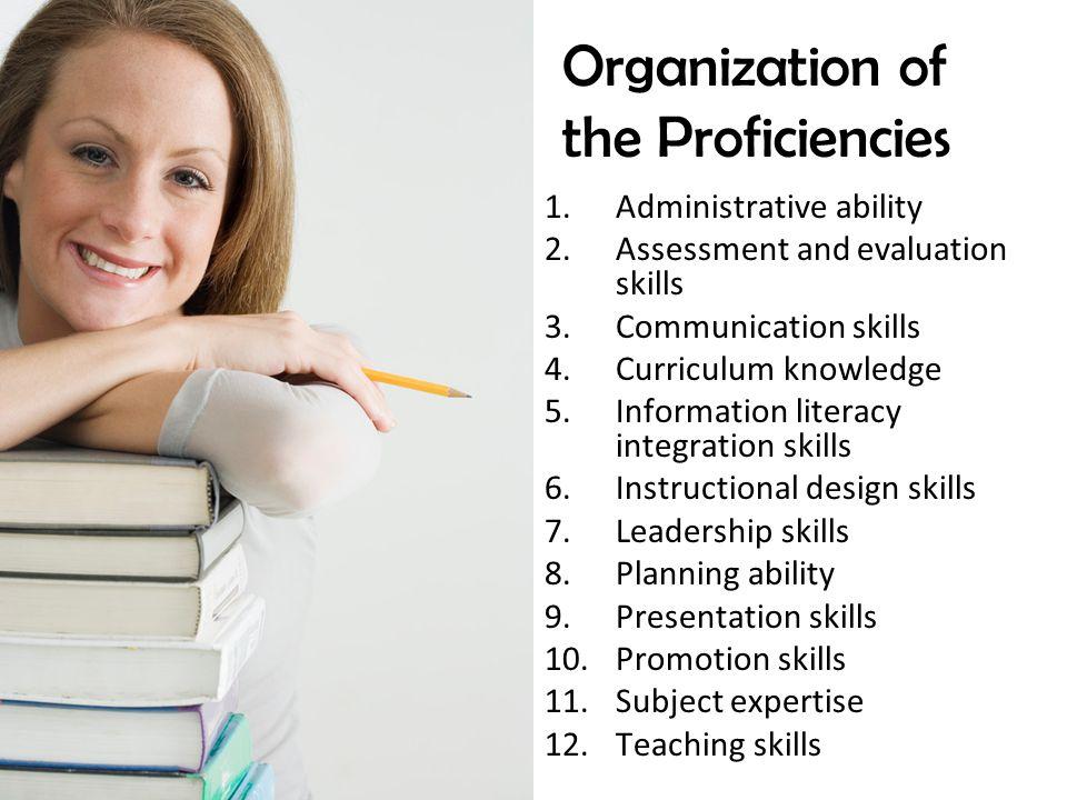 Organization of the Proficiencies