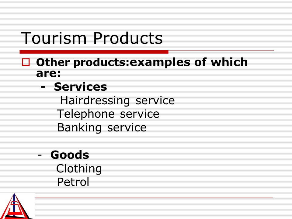 Tourism Products - Services Hairdressing service Telephone service