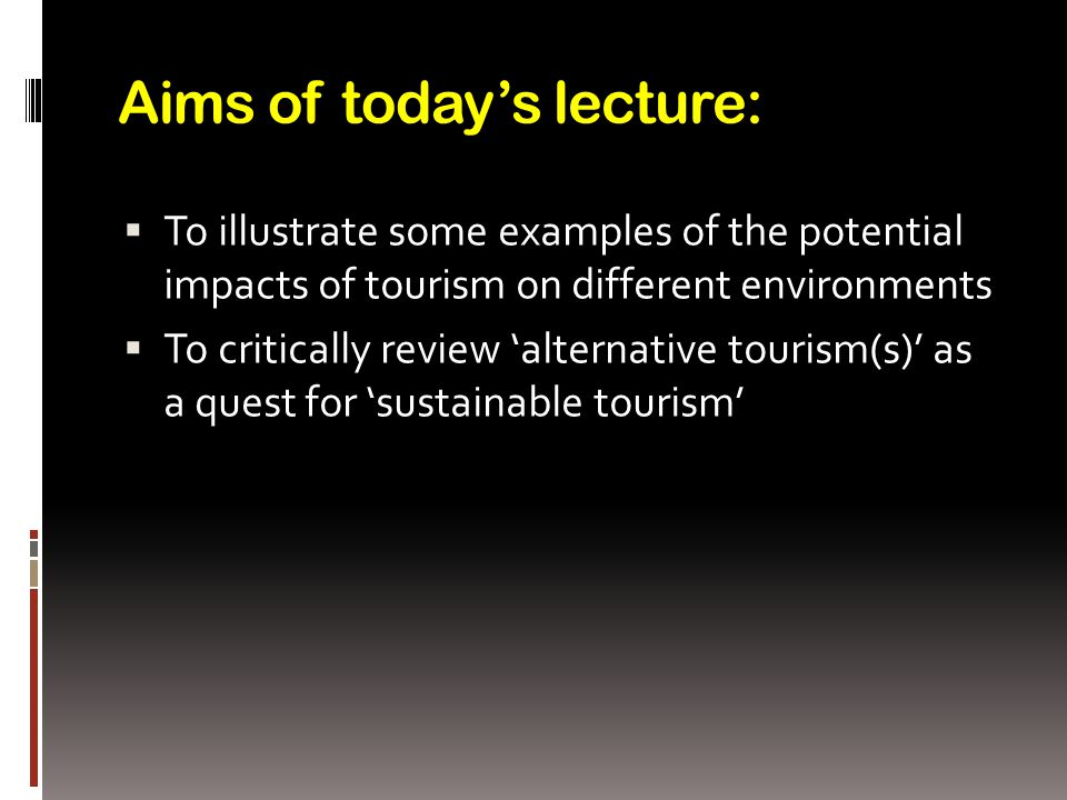 different types of sustainable tourism tourism essay Types of tourism economy leisure tourism travel  tourism can take on a range of different  similar documents to future directions of tourism essay.