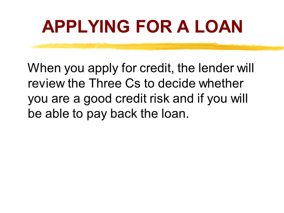 APPLYING FOR A LOAN