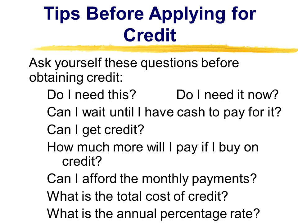 Tips Before Applying for Credit