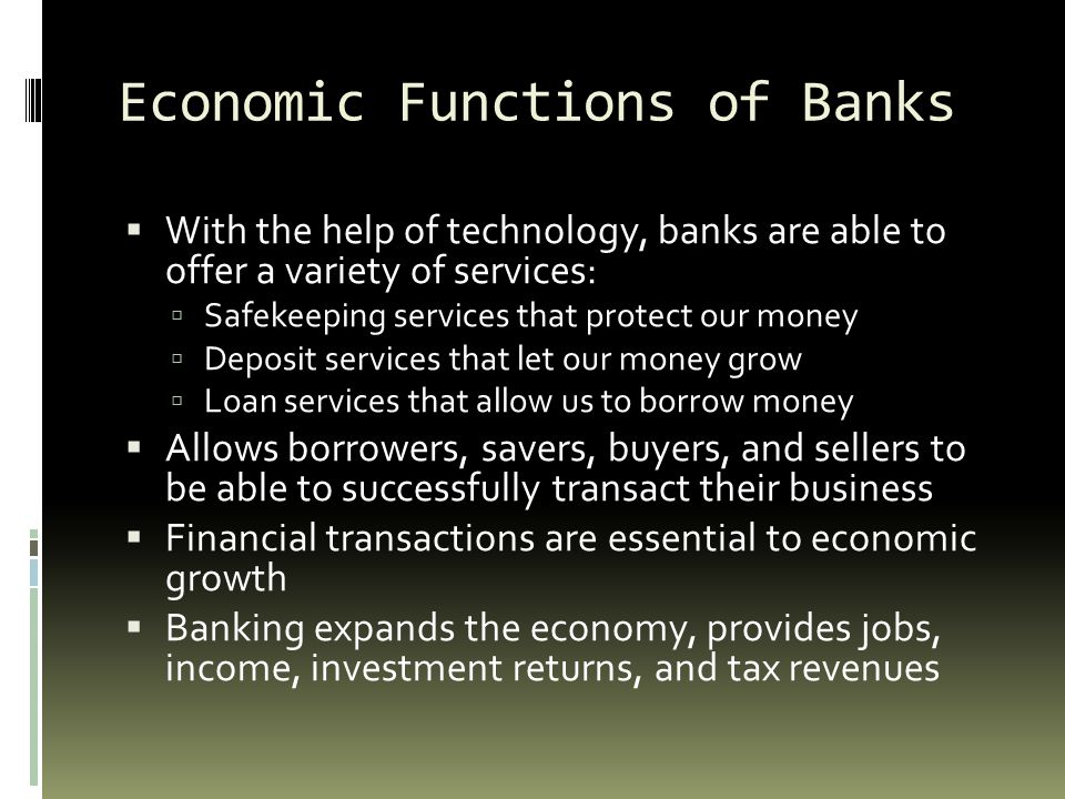 Economic Functions of Banks
