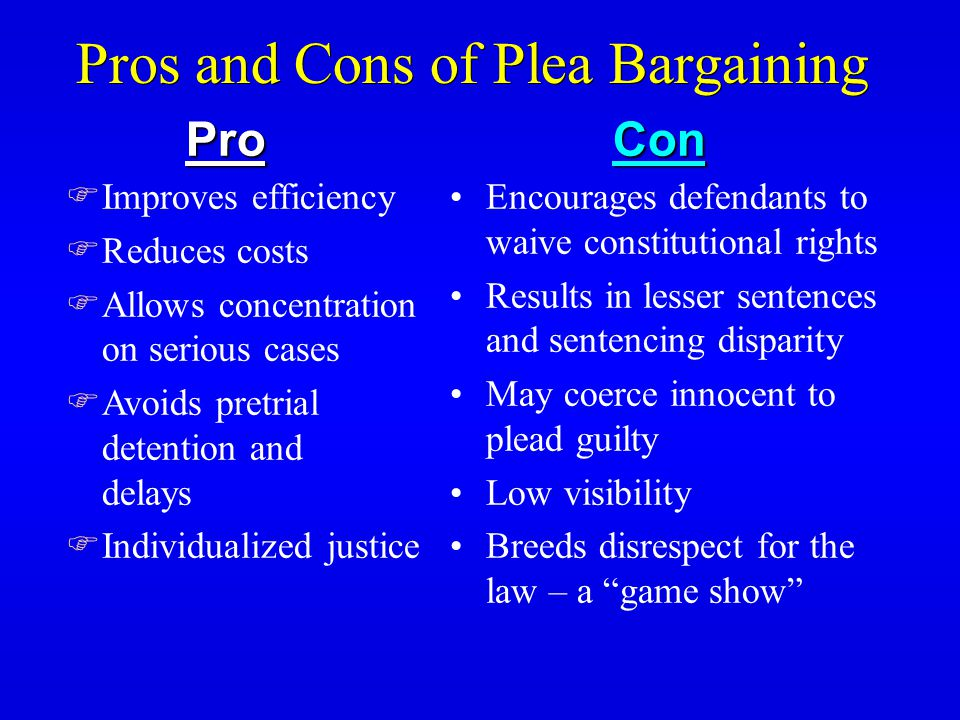 pros and cons pretrial diversion Before you make a decision about the bell county pre-trial intervention, make  sure you know the pros and cons of entering the program.