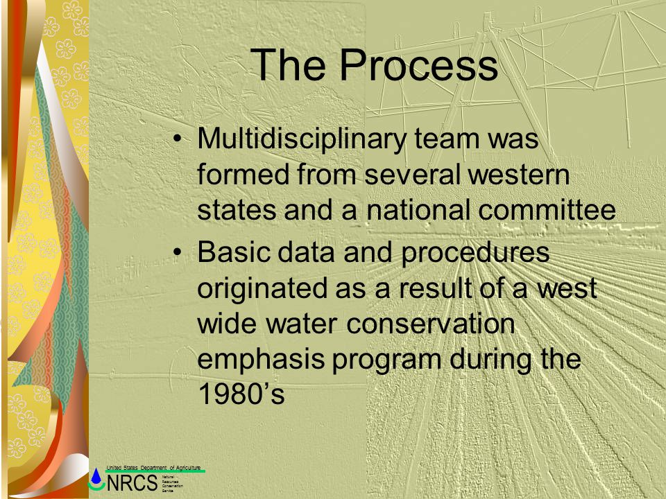 The Process Multidisciplinary team was formed from several western states and a national committee.