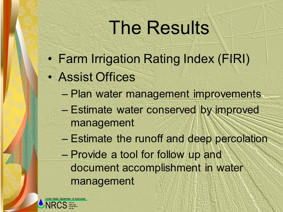 The Results Farm Irrigation Rating Index (FIRI) Assist Offices