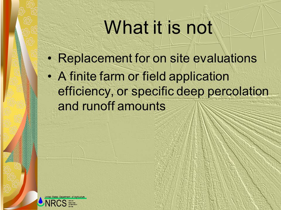What it is not Replacement for on site evaluations