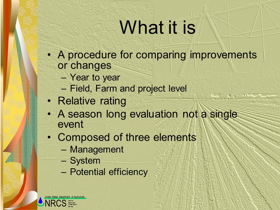 What it is A procedure for comparing improvements or changes
