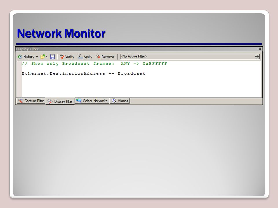 Network Monitor When looking at packets, you need to need to use filters to limit the packets when you are analyzing.