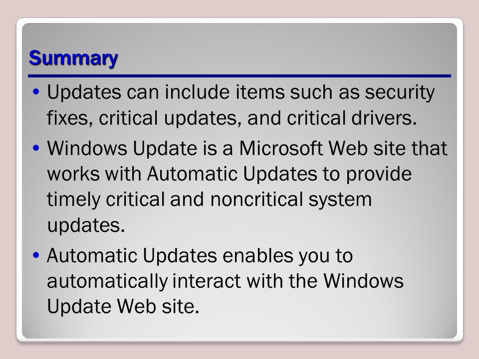 Summary Updates can include items such as security fixes, critical updates, and critical drivers.