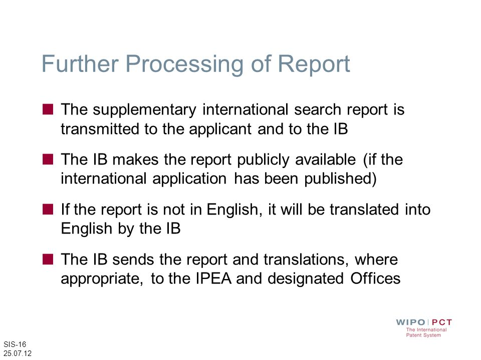 Further Processing of Report