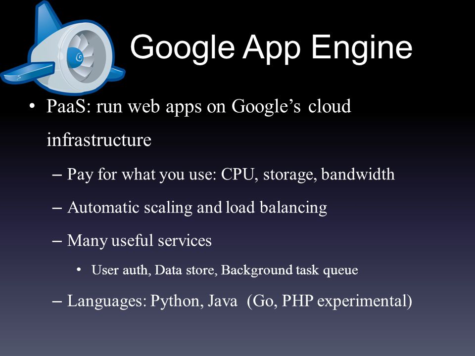 google app engine paas cloud computing Google app engine (often referred to as gae or simply app engine, and also used by the acronym gae/j) is a platform as a service (paas) cloud computing platform for developing and hosting web applications in google-managed data centers.