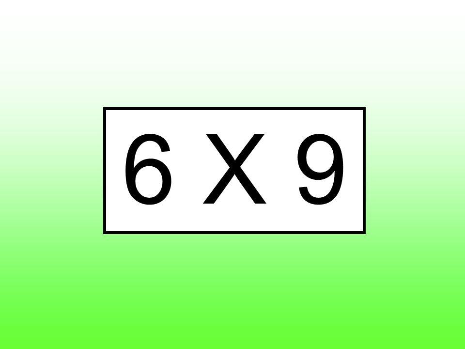 6 X 9