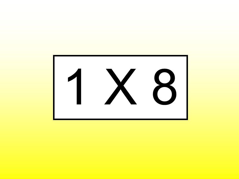 1 X 8