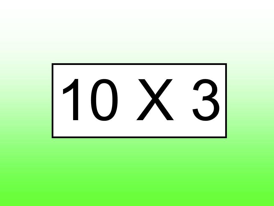 10 X 3