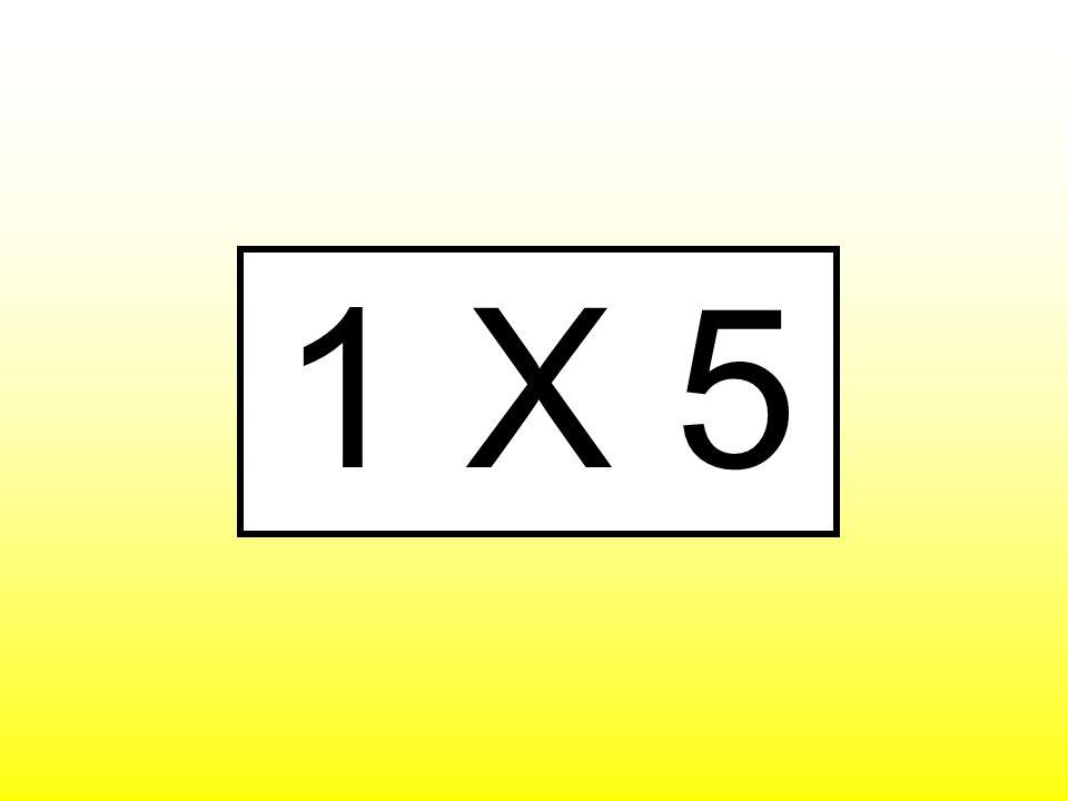 1 X 5