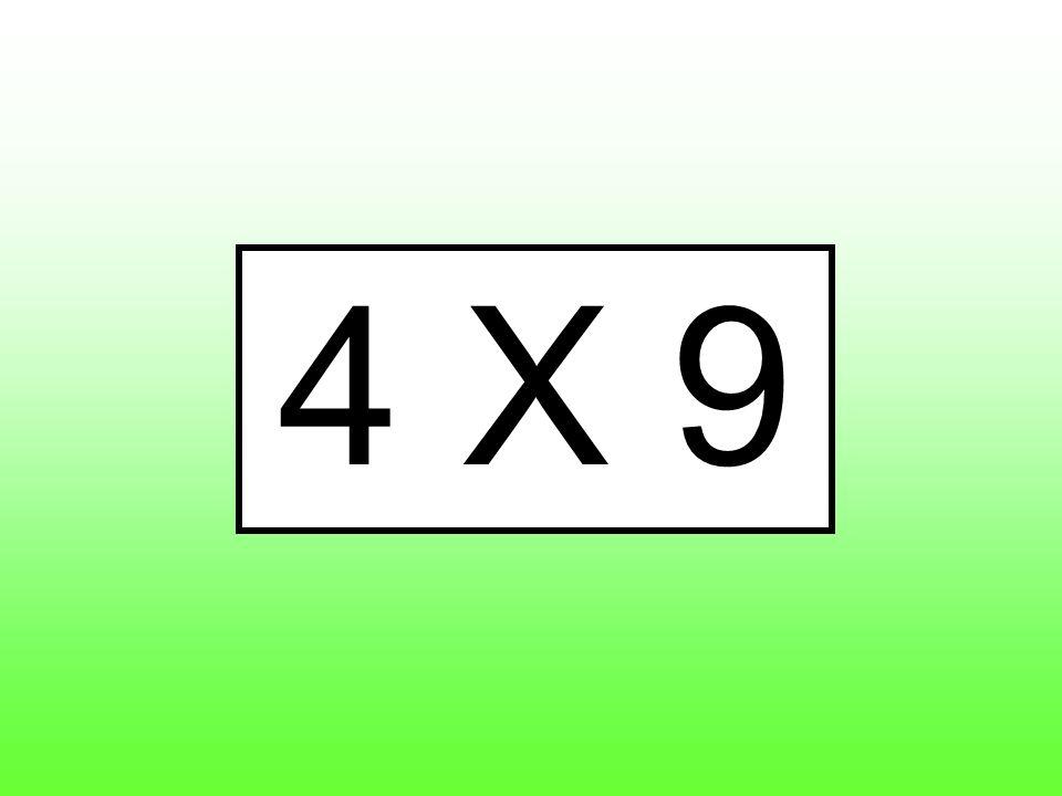 4 X 9