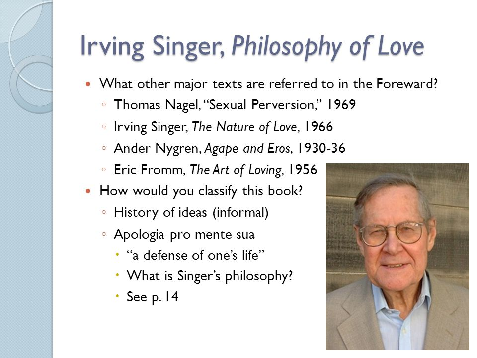 Irving Singer, Philosophy of Love