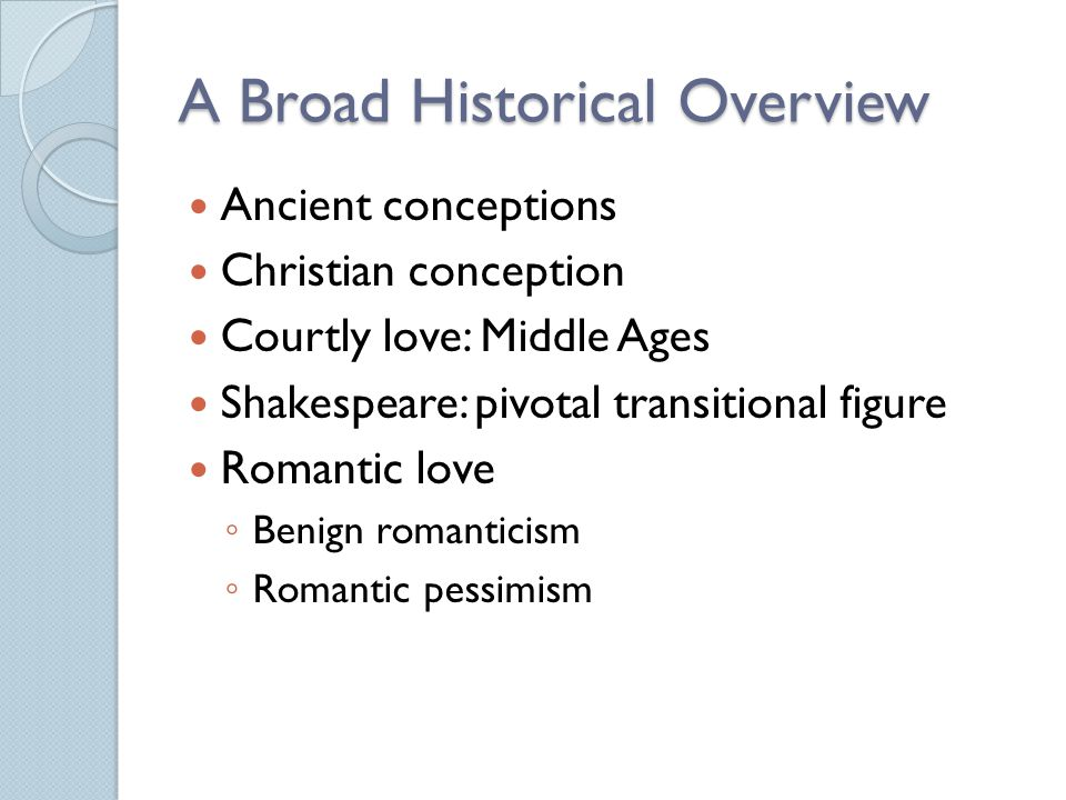 A Broad Historical Overview