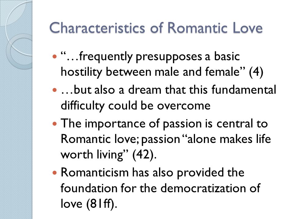 Characteristics of Romantic Love