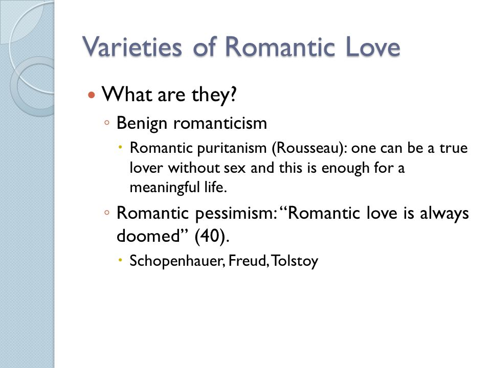 Varieties of Romantic Love