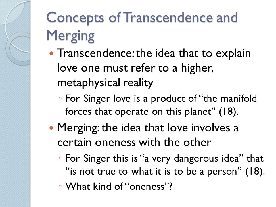 Concepts of Transcendence and Merging