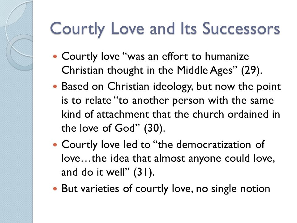 Courtly Love and Its Successors