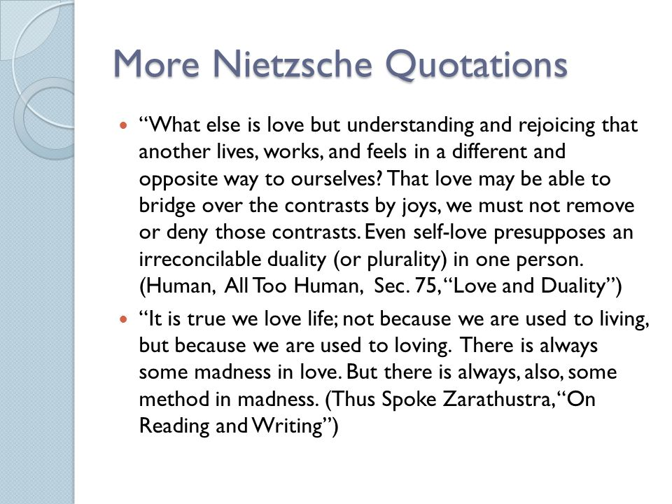 More Nietzsche Quotations