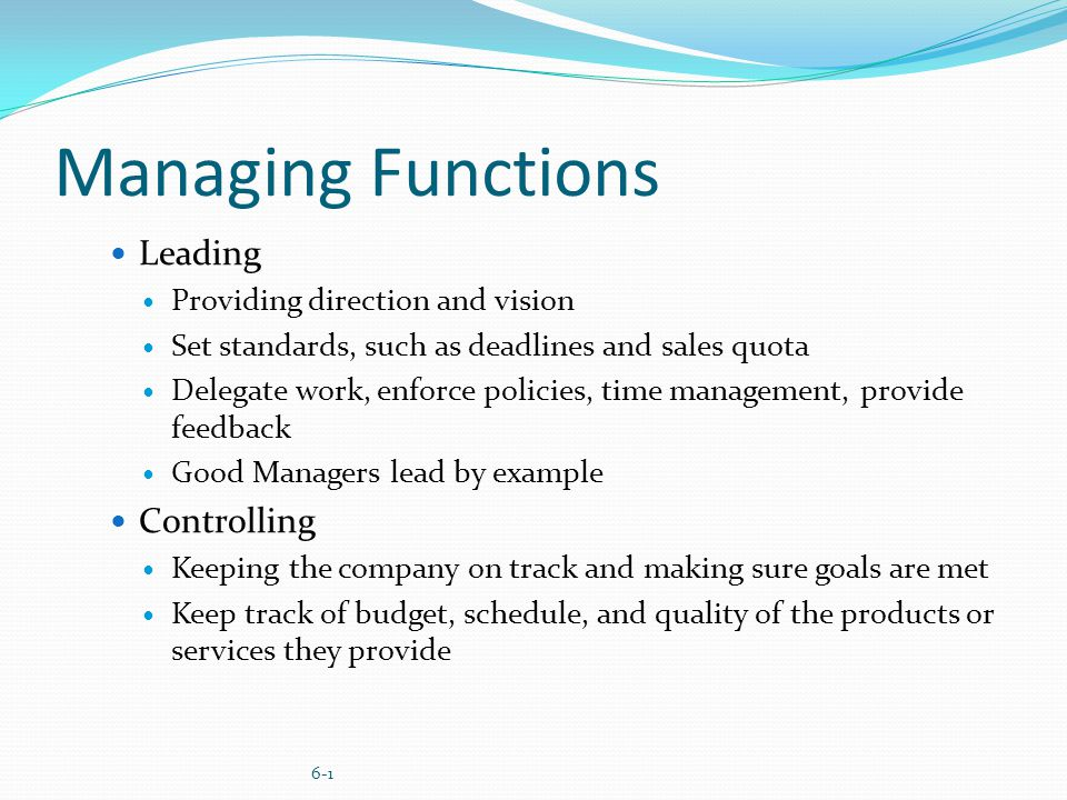 leading function of management Many people consider planning the most important function of management however, other functions that are of utmost importance include organizing, leading and controlling leadership is especially crucial because a plan without someone or something to implement it is basically worthless planning.