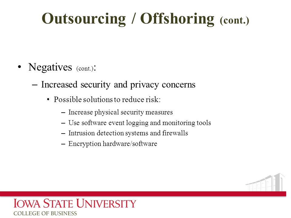 Outsourcing / Offshoring (cont.)