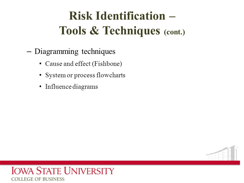 Risk Identification – Tools & Techniques (cont.)
