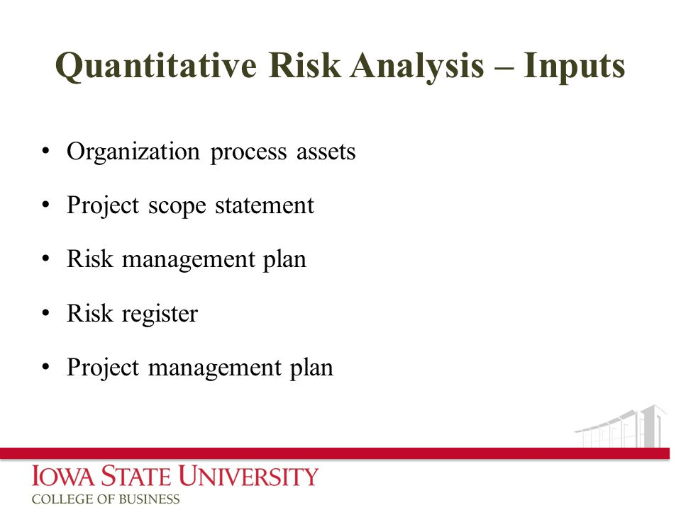 Quantitative Risk Analysis – Inputs