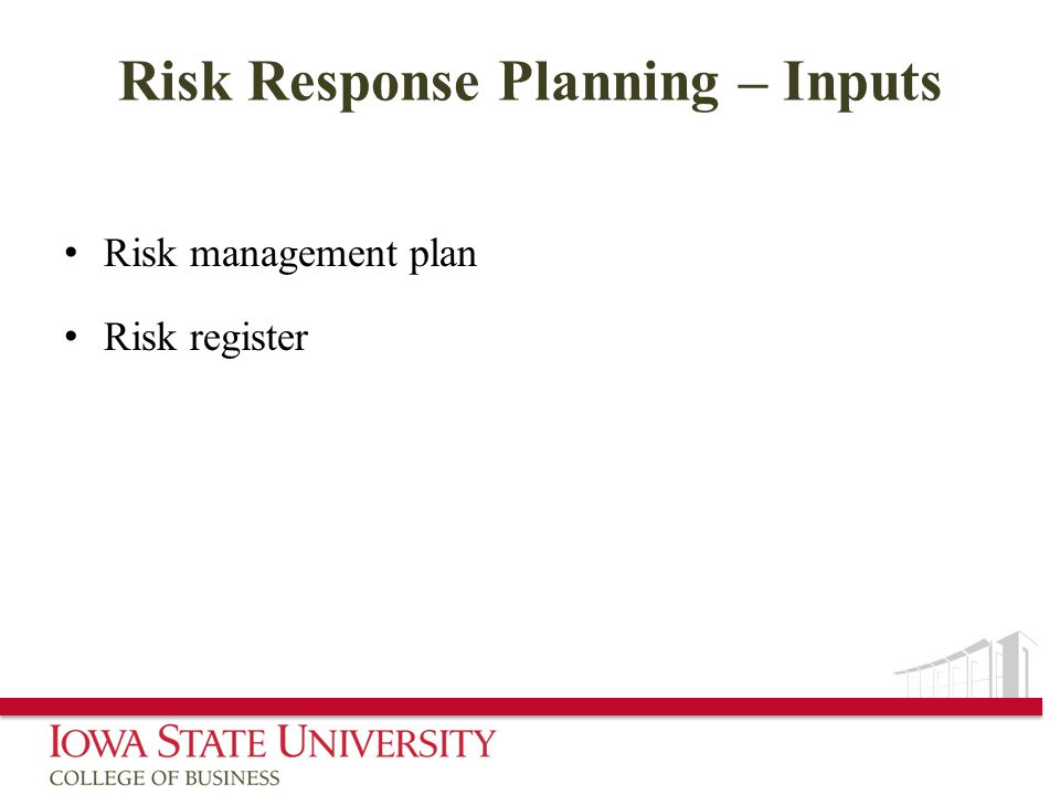 Risk Response Planning – Inputs