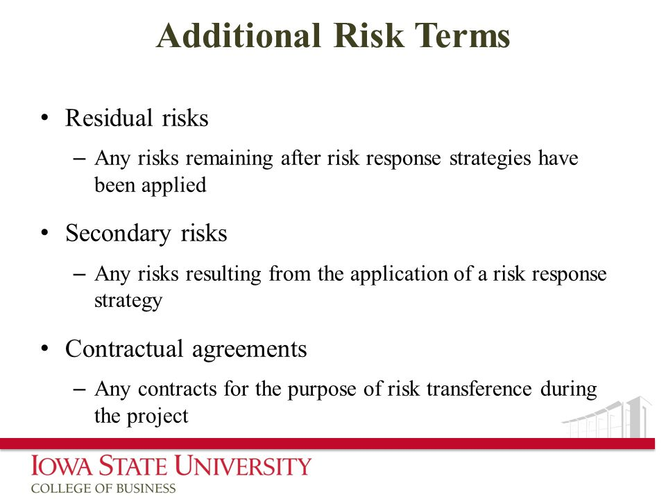 Additional Risk Terms Residual risks Secondary risks