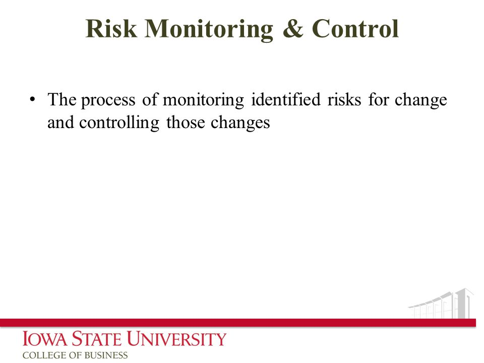 Risk Monitoring & Control