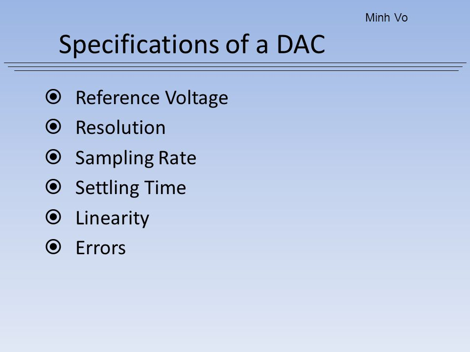 Specifications of a DAC