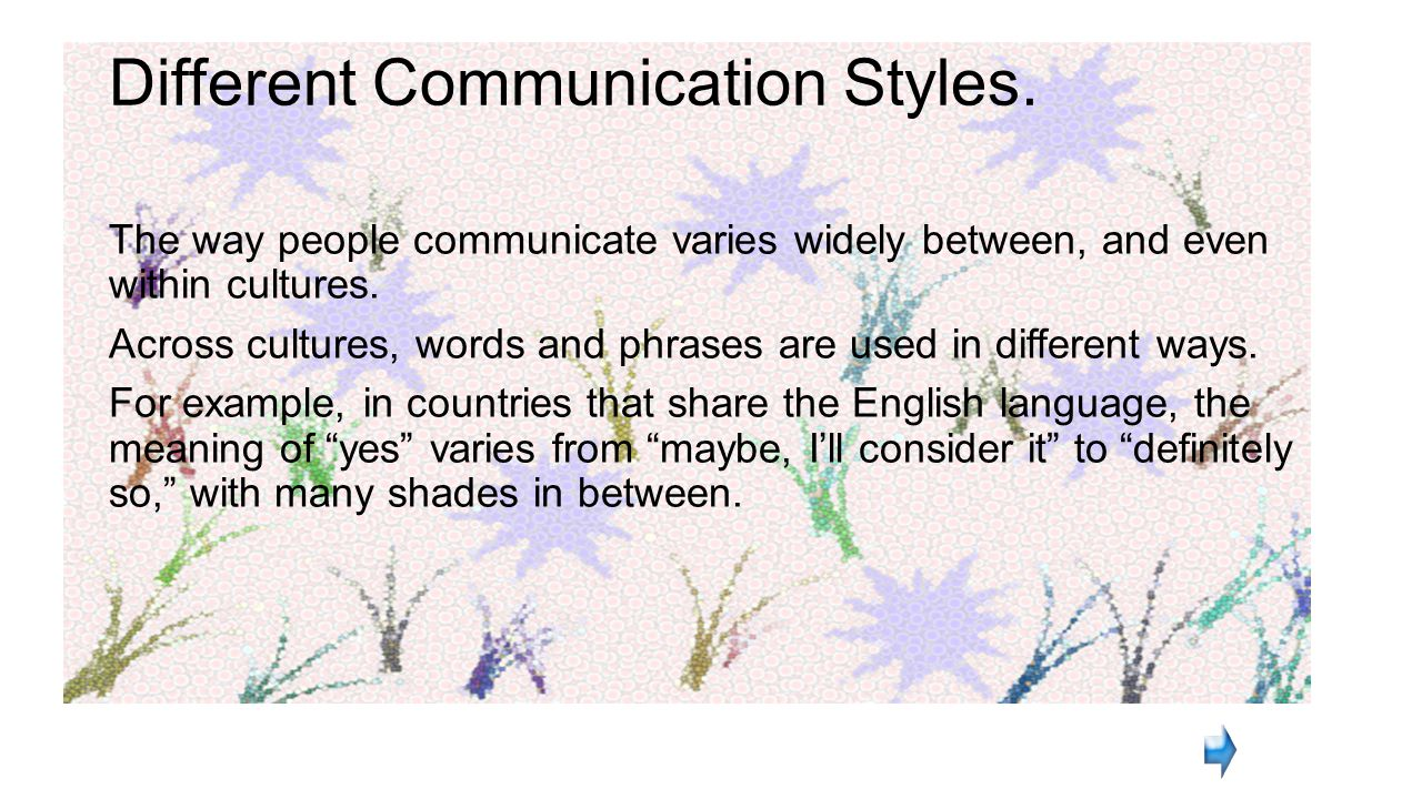 Different Communication Styles.