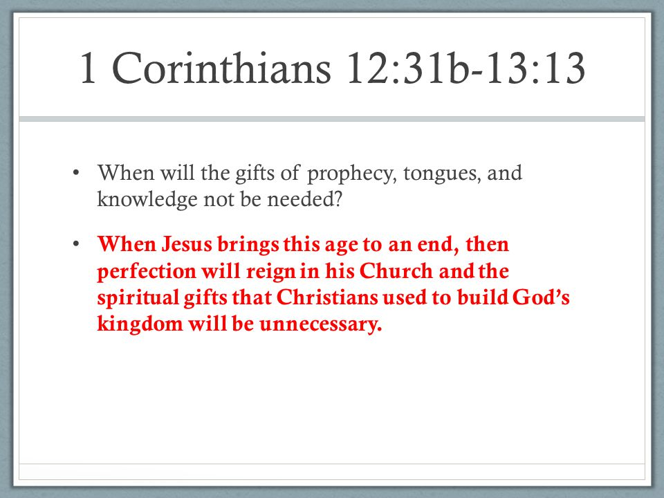 This Christmas Love 1 Corinthians 12 31: Gifts Of Prophecy And Tongues