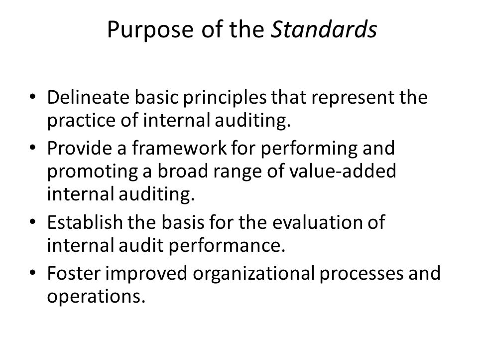 Purpose of the Standards