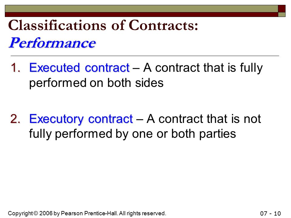 Classifications of Contracts: Performance