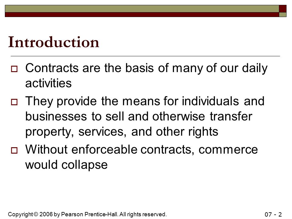 Introduction Contracts are the basis of many of our daily activities